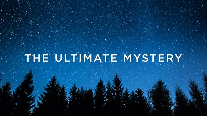 The Ultimate Mystery