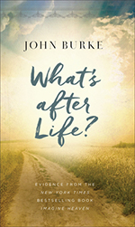 What's After Life by John Burke