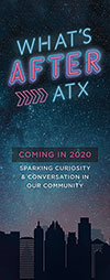 What's After ATX Large Pop-Up Banner